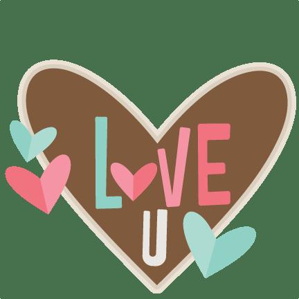Download Love U SVG scrapbook cut file cute clipart files for ...