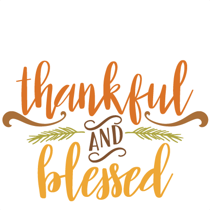 thankful and blessed quote svg