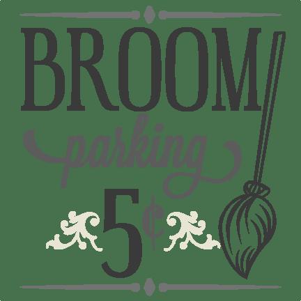 Broom Parking Sign SVG cutting file halloween svg cutting