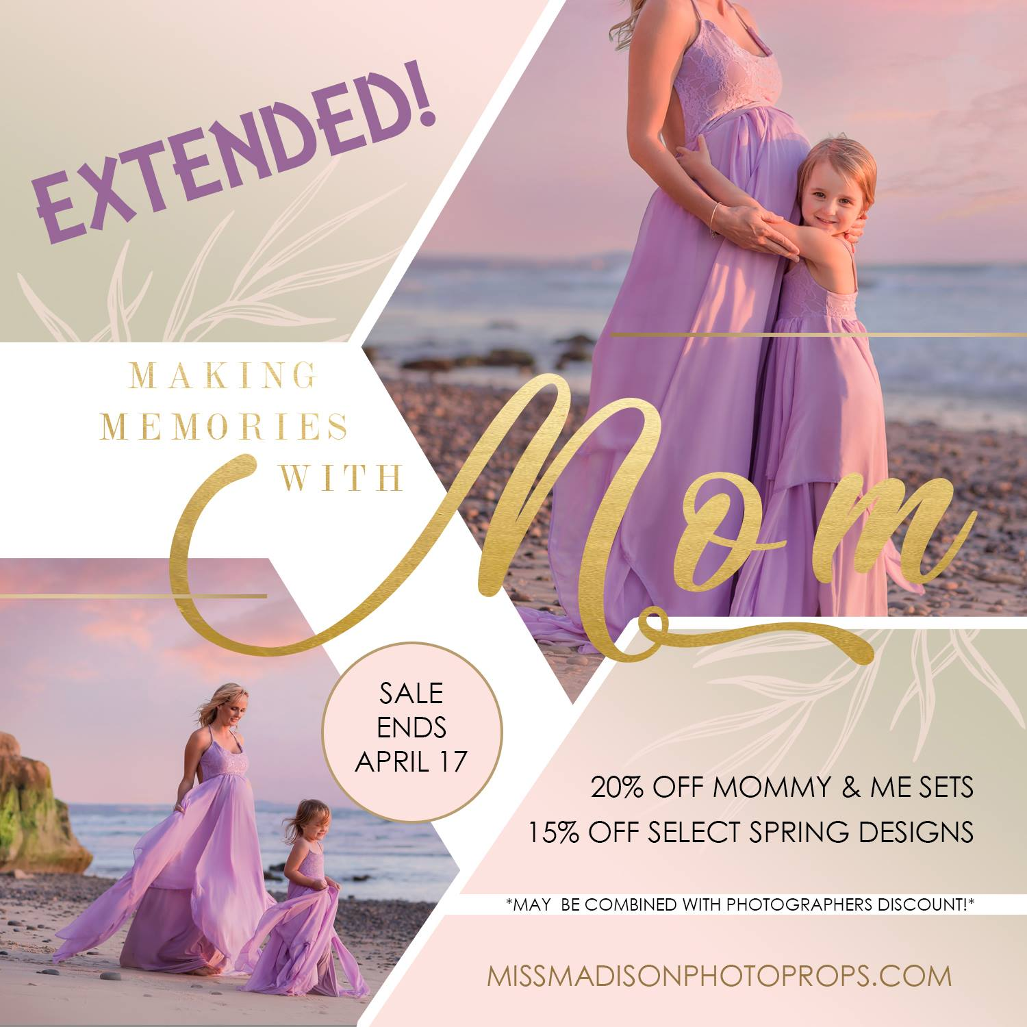 Mother's Day Sale extended, making Memories with Mom