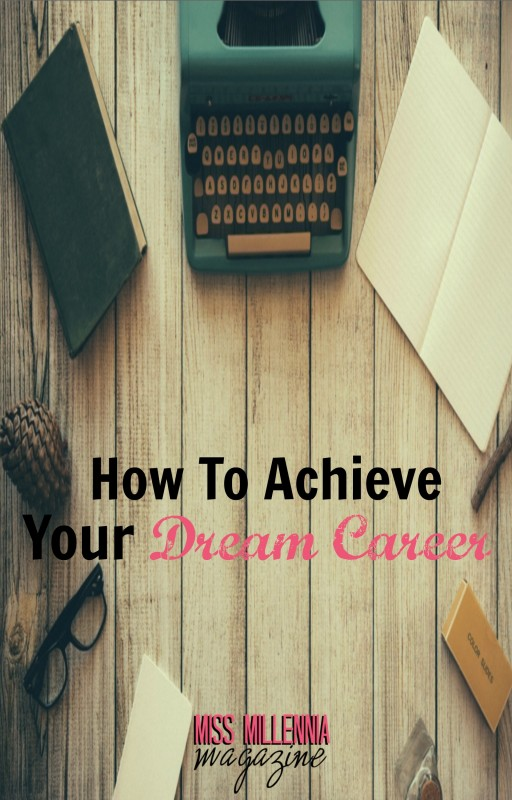 How To Achieve Your Dream Career