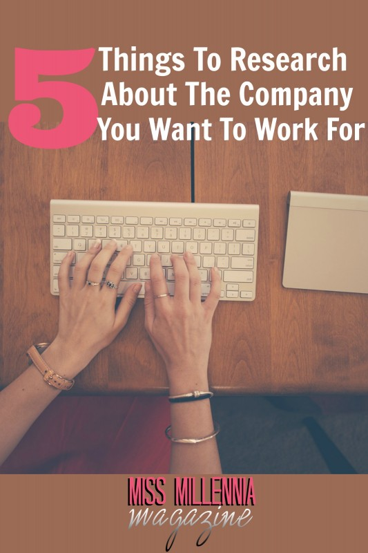 5 Things To Research About The Company You Want To Work For