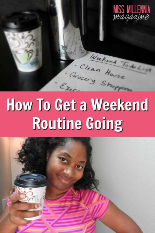 how-to-get-a-weekend-routine-going