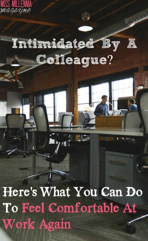 intimidated-by-a-colleague-heres-what-you-can-do-to-feel-comfortable-at-work-again