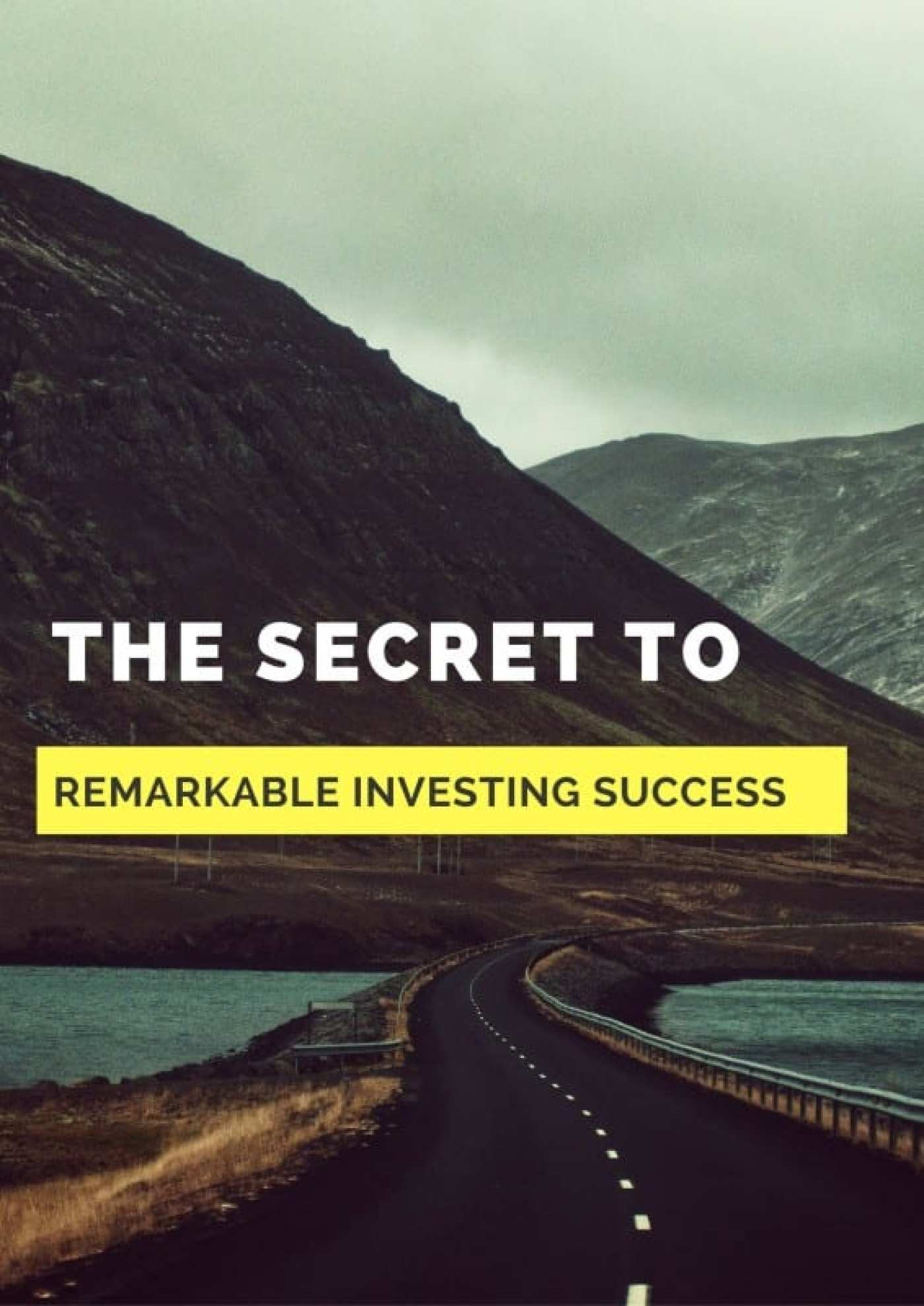 the-secret-to-remarkable-investing-success