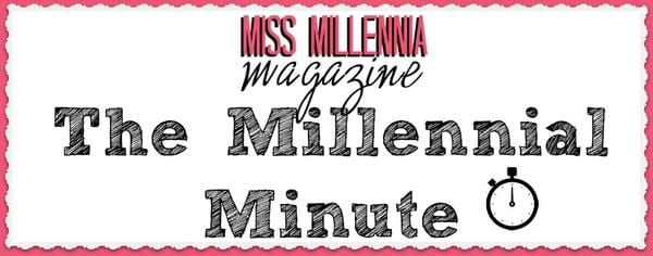 the millennial minute newsletter is perfect for Big Sister-Like Advice