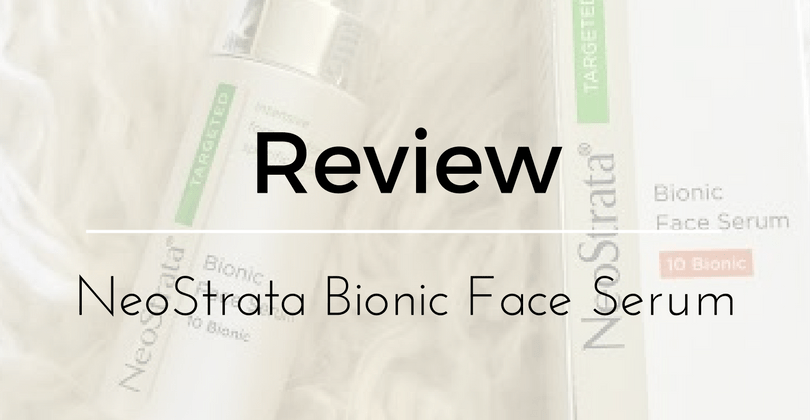 Review: NeoStrata Bionic Face Serum