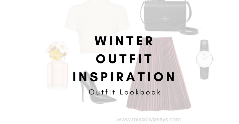 Winter Outfit Inspiration: Outfit Lookbook
