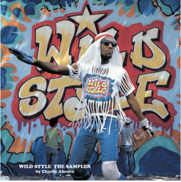 Wild Style: The Sampler by Charlie Ahearn