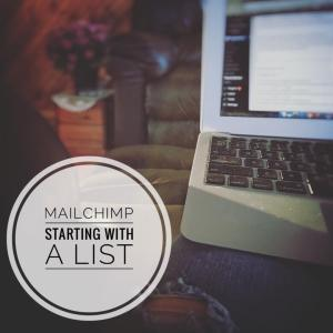 MailChimp|Starting with a List