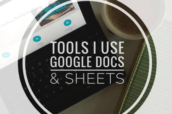 Google Docs & Sheets - Tools That I Use - Miss Task