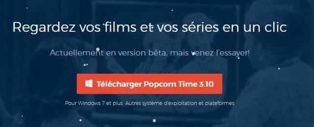 Popcorn time utilise du Bittorent pour faire du streaming