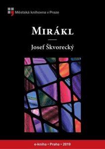 Josef Škvorecký - Mirákl