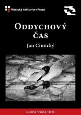 Jan Cimický - Oddychový čas