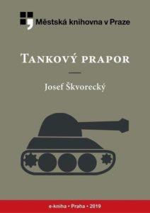 Josef Škvorecký - Tankový prapor