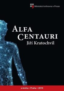 Jiří Kratochvil: Alfa Centauri