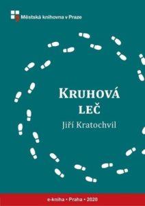 Jiří Kratochvil: Kruhová leč