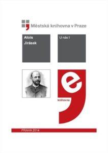 Alois Jirásek: U nás I