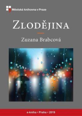 Zuzana Brabcová: Zlodějina