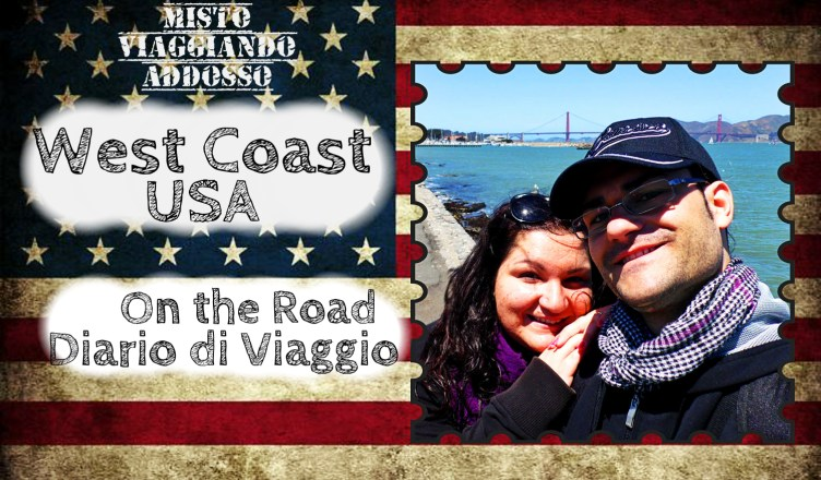 west coast usa on the road diario di viaggio