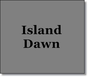 Island Dawn--Misty's Heaven
