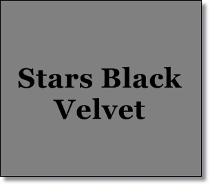 Stars Black Velvet--Misty's Heaven