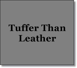 Tuffer Than Leather--Misty's Heaven