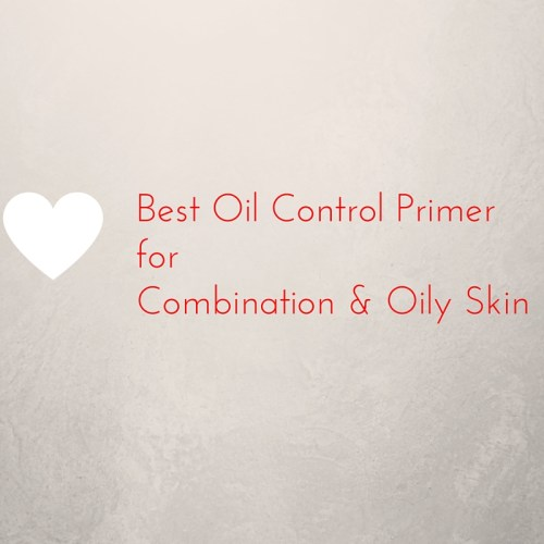 Best oil control primers for oily skin