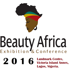 Have you Registered for Beauty Africa Exhibition and Conference 2016?