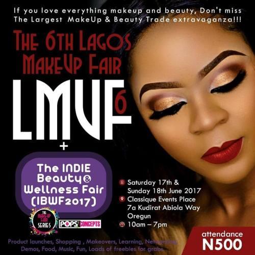 The 6th Lagos MakeUp Fair (LMUF6) + INDIE Beauty & Wellness Fair (IBWF2017)