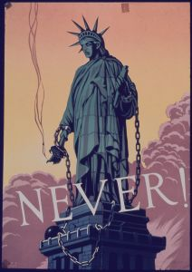 "World War II poster ""Never"" 1941-1945 (Photo credit: National Archives and Records Administration, C. X. R. Miller, Artist)"