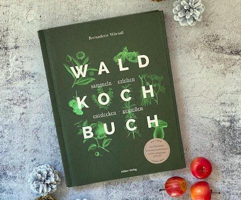 Das Waldkochbuch – Buchrezension