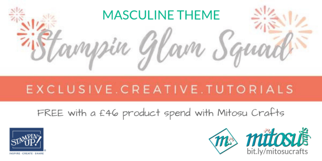 Stampin Glam Squad Exclusive Creative Tutorial using Stampin' Up! Products. Order from Mitosu Crafts UK Online shop