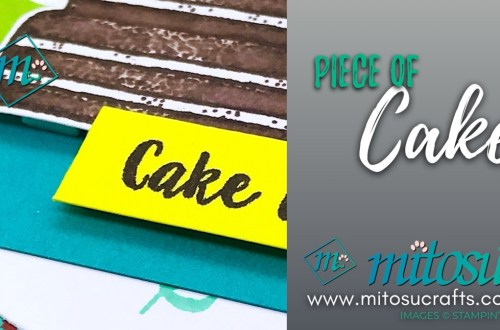 Piece of Cake Stampin' Up! Card Ideas for Stamp Review Crew from Mitosu Crafts
