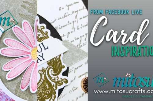 Very Versailles and Daisy Lane Stampin' Up! Facebook Live Card Inpirations from Mitosu Crafts