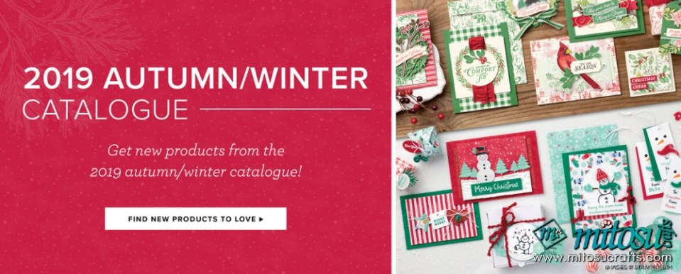 Stampin Up 2019 Autumn/Winter Holiday Catalogue. Order cardmaking products online from Mitosu Crafts 24/7