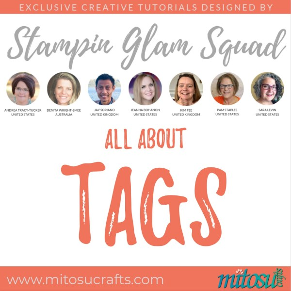 Stampin Glam Squad - All About Tags - Stamping Tutorial from Mitosu Crafts