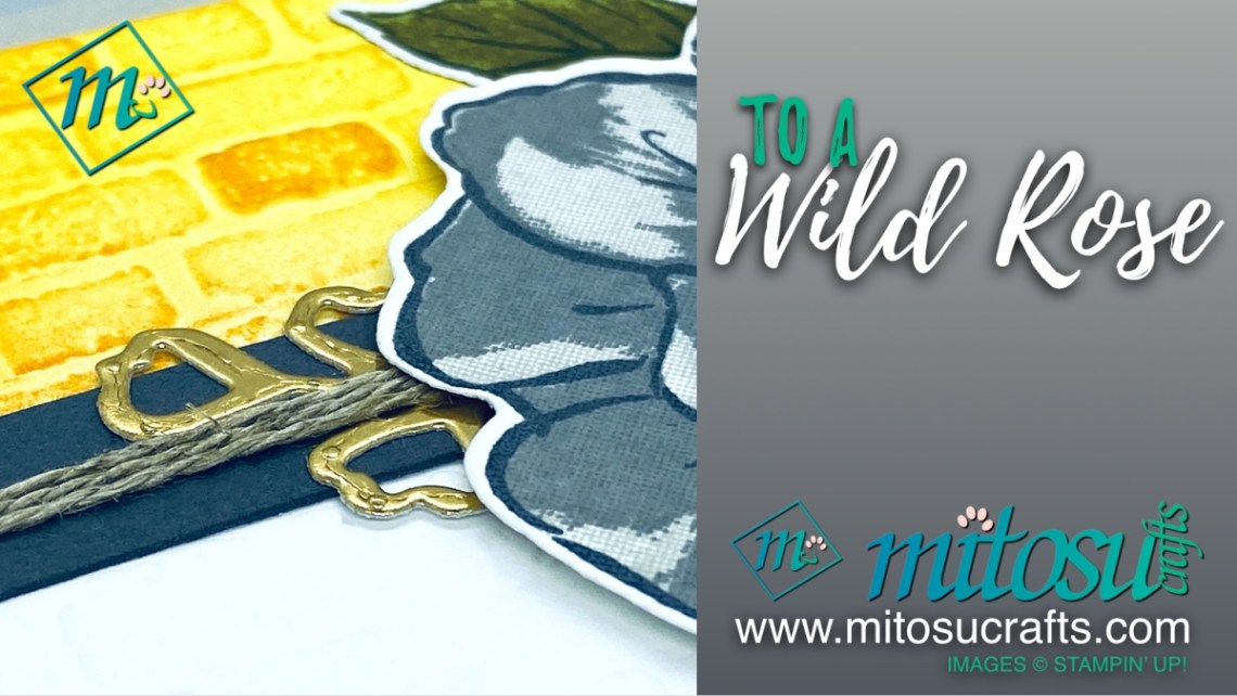 To A Wild Rose Stampin Up Card Idea from Mitosu Crafts