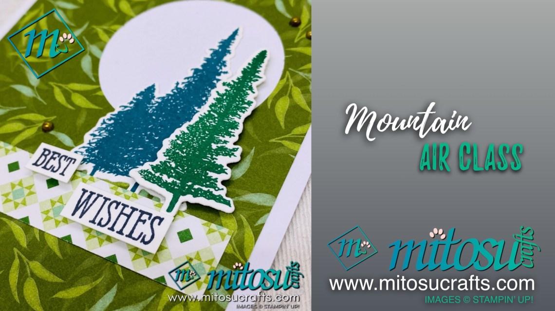 Mountain Air Class with Mitosu Crafts