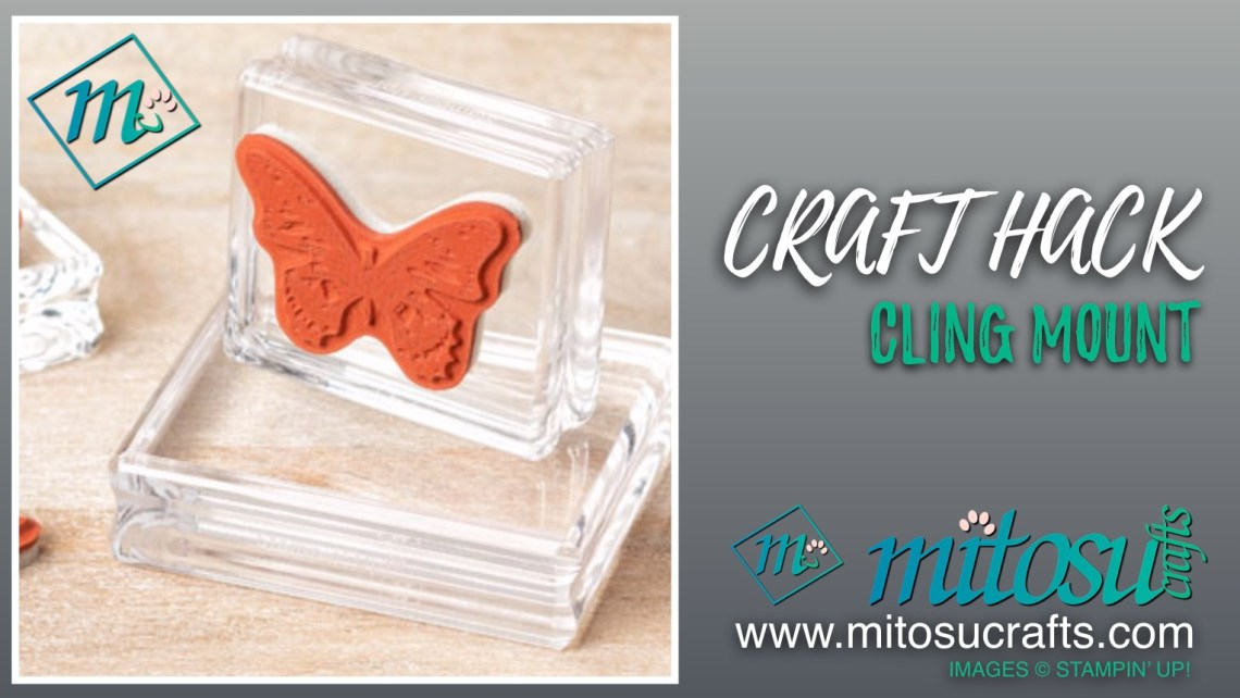 Craft Hack Cling Mount from Mitosu Crafts