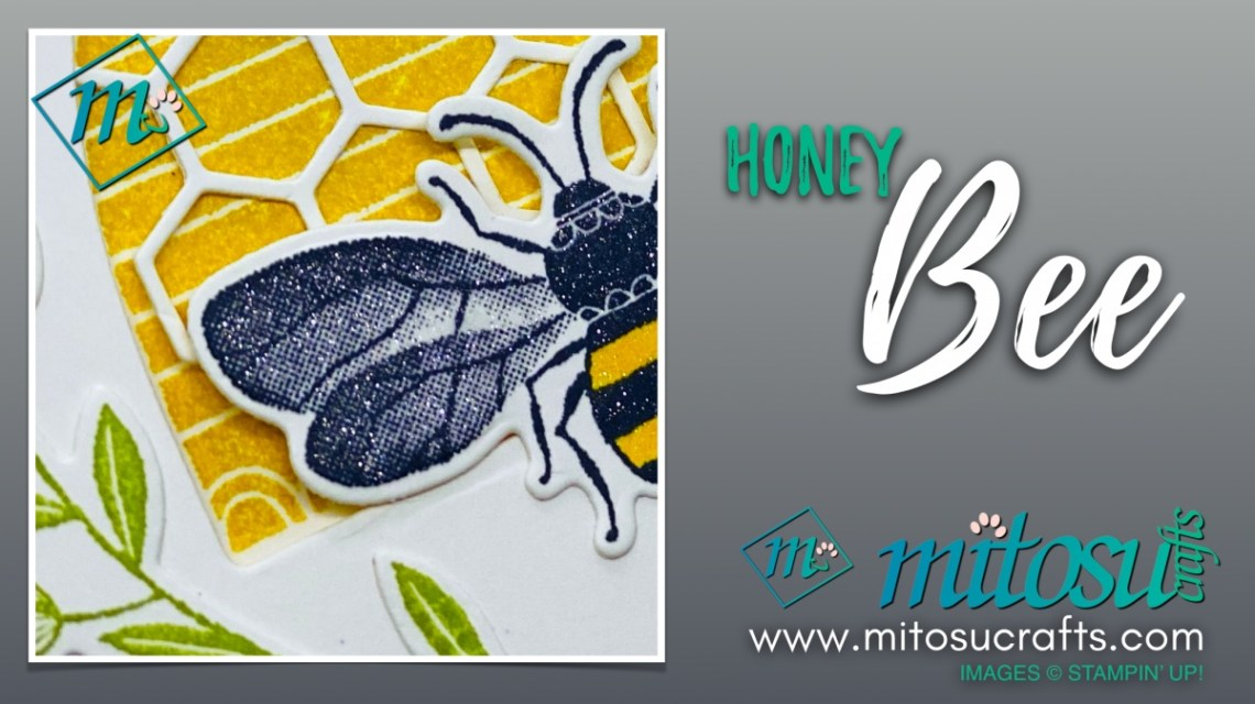 Stampin Up Honey Bee Card Project for Global Stampin' Video Hop from Mitosu Crafts UK