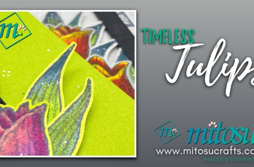 Colouring Timeless Tulips with Stampin' Blends Card Idea Video Tutorial for Stamp Review Crew from Mitosu Crafts UK