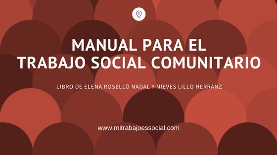 Resultados de búsqueda Manual para el Trabajo Social Comunitario