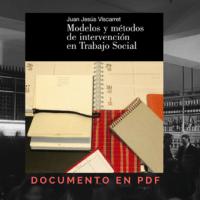 Modelos y metodos de intervencion de trabajo social;Viscarret, Juan Jesus
