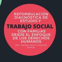 Reformulación diagnóstica de estudio y trabajo Social con Familias desde el enfoque de los derechos humanos
