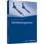 Talentmanagement für den Praktiker