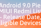 Redmi Android pie devcie list