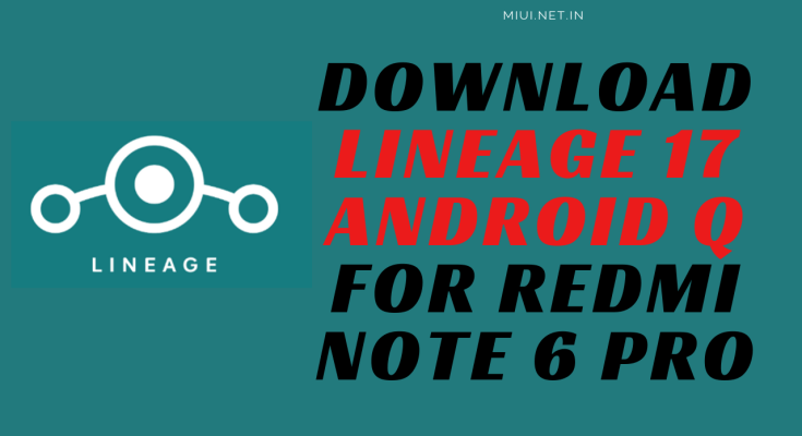 lineage 17 Android q note 6 pro