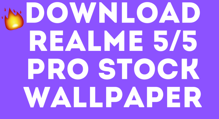 DOWNLOAD realme 5/5 pro stock wallpaper