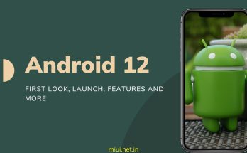 Android 12 First look leaked Launch, Exciting Features and more